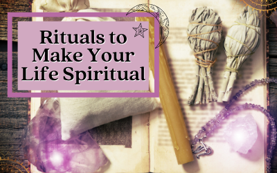 How to Be More Spiritual in the Modern World: 12 Activities To Easily Introduce and Try at Home