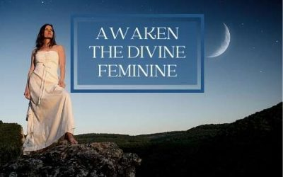 13 Ways How to Awaken the Divine Feminine That Is Already Within You