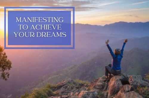 What Does Manifesting Actually Mean? – How to Use It to Make Your Wishes and Dreams Come True + My Success